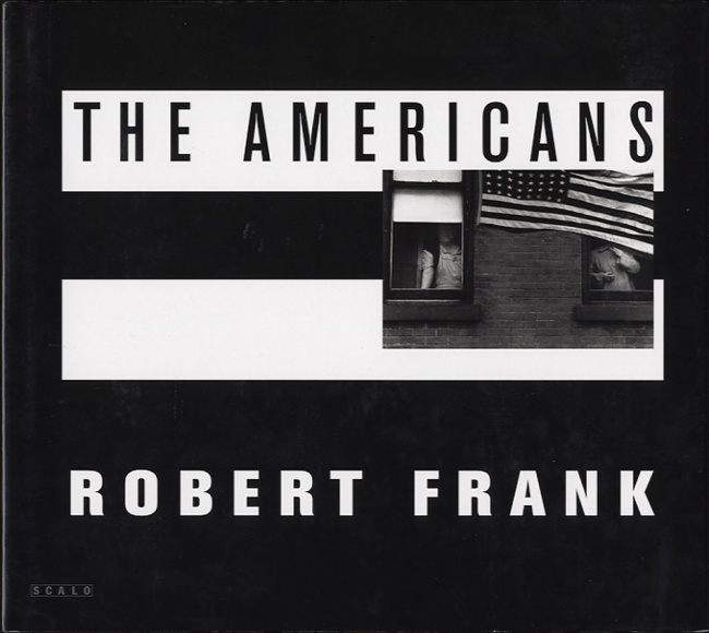 Robert Frank. The Americans (1st Scalo edition)