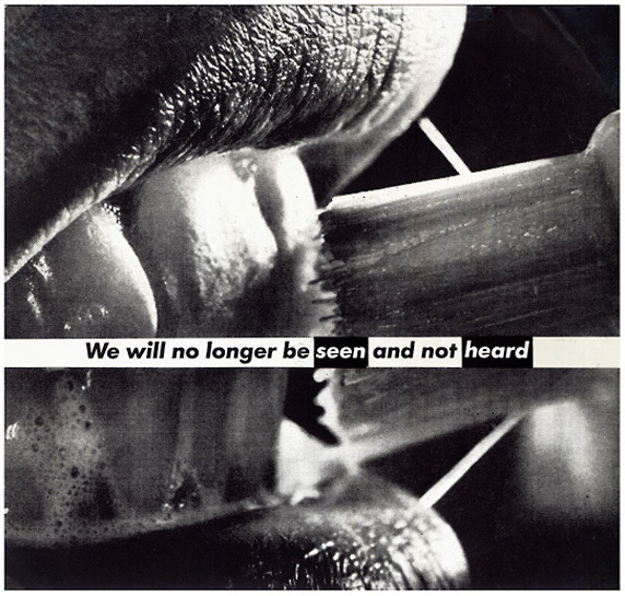 Barbara Kruger (American, b. 1945) 'Untitled (We will no longer be seen and not heard)' 1985