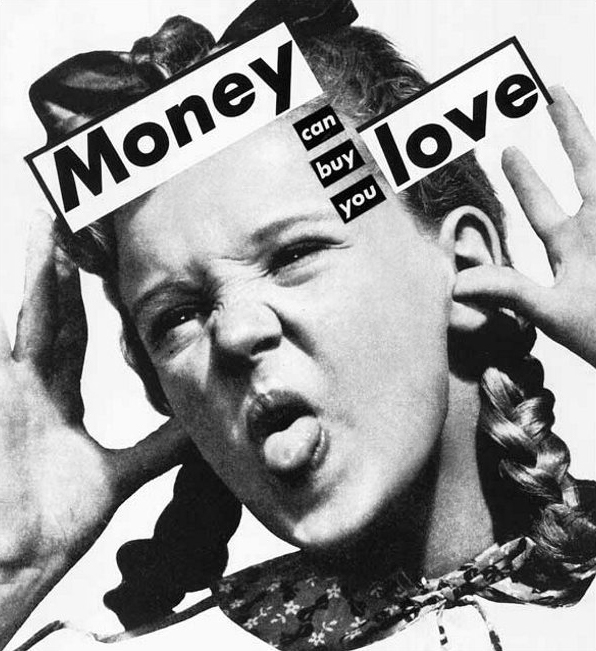 Barbara Kruger. 'Untitled (Money can buy you love)' 1983