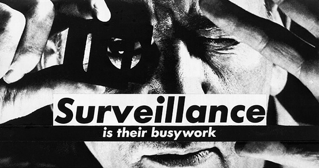 Barbara Kruger (American, b. 1945) 'Untitled (Surveillance is their busywork)' 1988