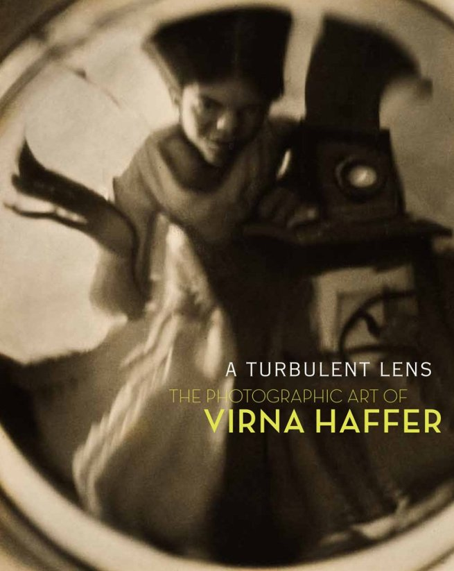 'A Turbulent Lens: The Photographic Art of Virna Haffer' catalogue cover