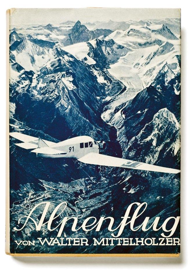 Walter Mittelholzer. 'Alpenflug' Orell Füssli, Zurich/Leipzig 1928