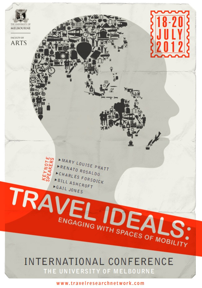 International Conference: 'Travel Ideals: Engaging with spaces of mobility' at the University of Melbourne