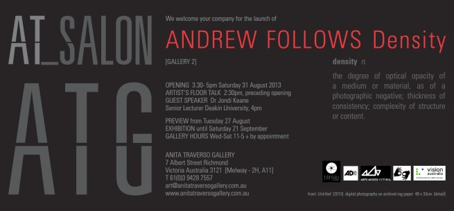 Andrew Follows. 'Density' invitation 2013