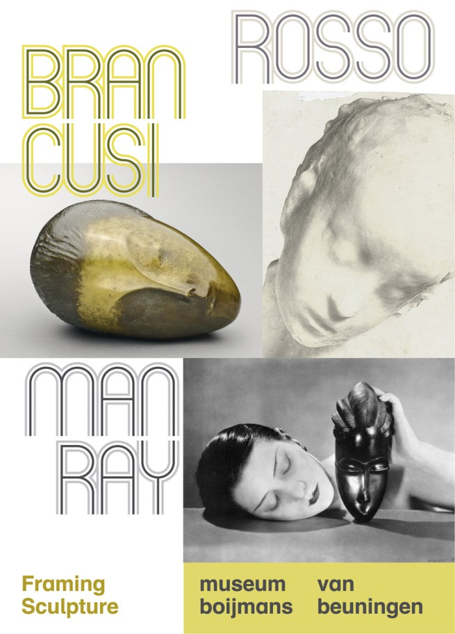 'Brancusi, Rosso, Man Ray - Framing Sculpture' exhibition poster