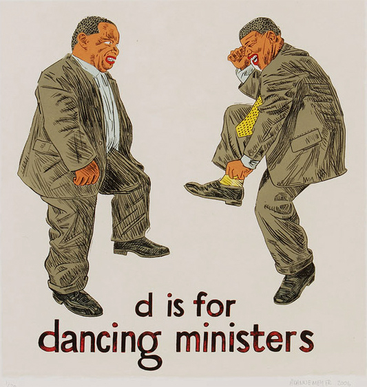 Anton Kannemeyer. 'D is for dancing ministers' 2006