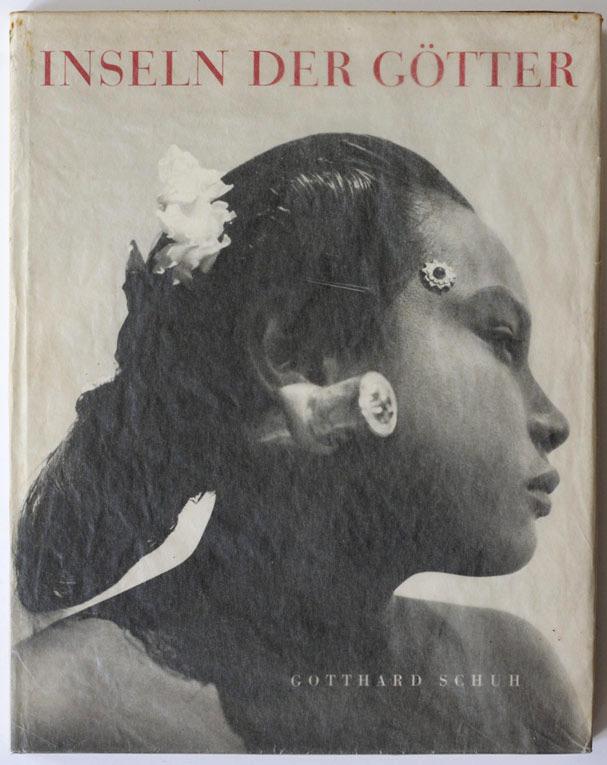 Gotthard Schuh. 'Inseln der Götter' (Islands of the gods) [book cover] 1941