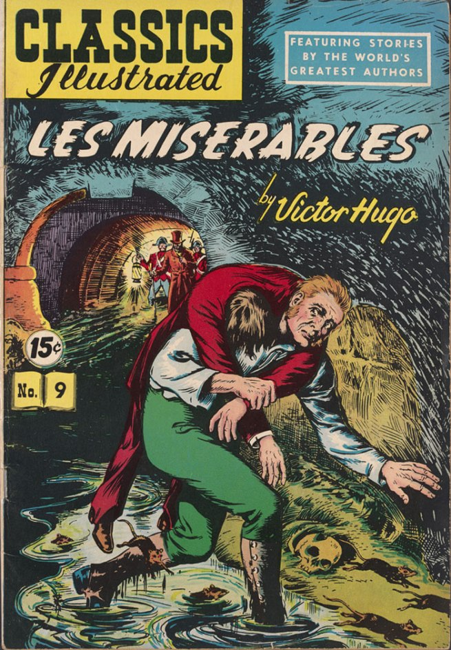 'Les Misérables by Victor Hugo' New York, Classics Illustrated no. 9 1950