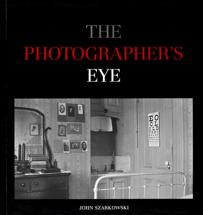Front cover of John Szarkowski's book 'The Photographers Eye'