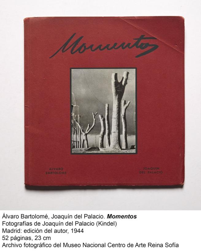Álvaro Bartolomé, Joaquín del Palacio. Momentos. Madrid: edición del autor, 1944