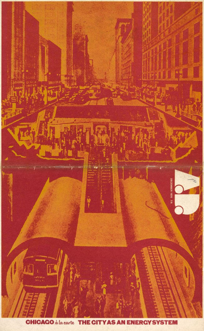 Alvin Boyarsky. 'Chicago à la Carte: The City as Energy System' 1970