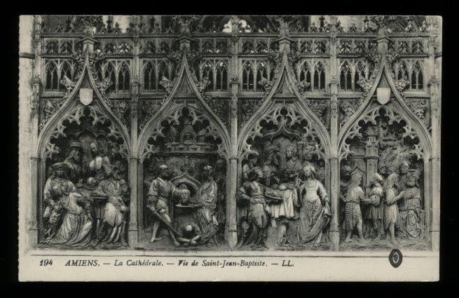 Léon & Lévy. 'Amiens - Le Cathédrale - Vie de Saint-Jean-Baptiste' c. 1901-1920