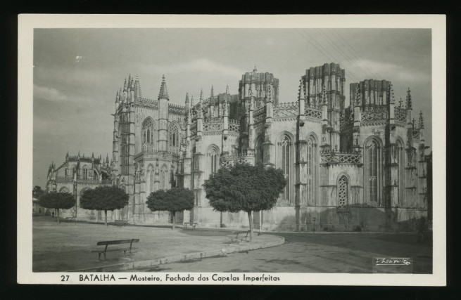 Dallaporte (Portugal) 'Batalha - Mosteiro, Fachada das Capelas Imperfeitas [Monastery of Batalha, façade of the Imperfect Chapels]' Nd