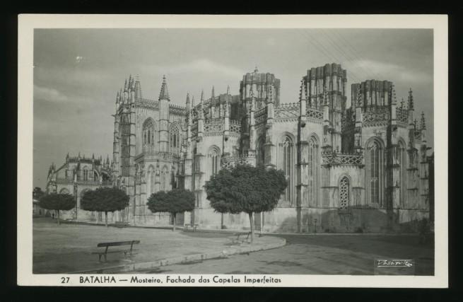 Dallaporte (Portugal) 'Batalha - Mosteiro, Fachada das Capelas Imperfeitas [Monastery of Batalha, façade of the Imperfect Chapels]' Nd