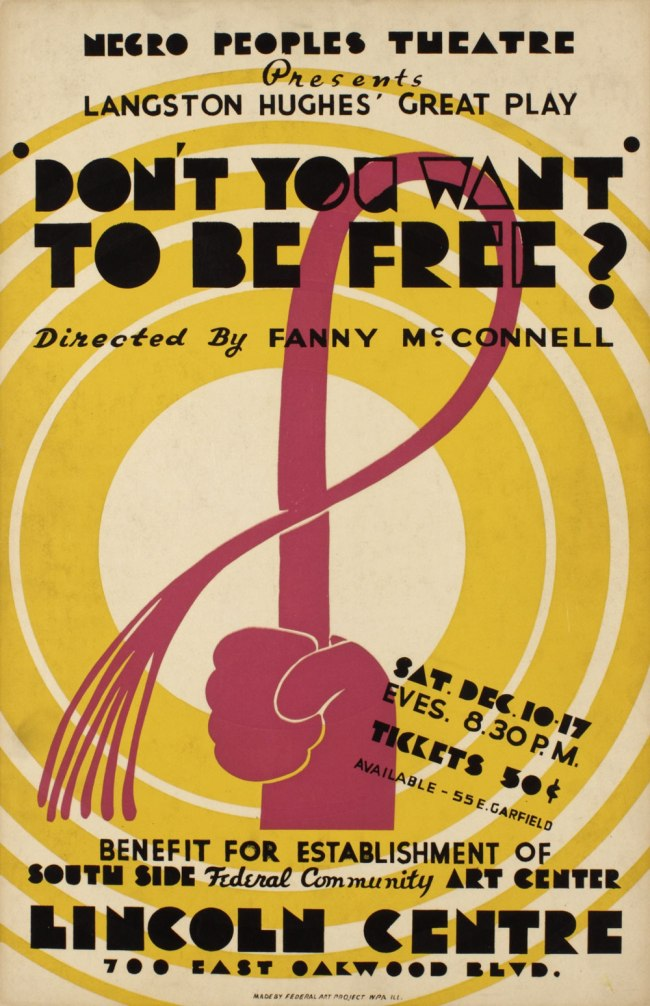 """Unidentified artist. 'Negro Peoples Theatre Presents: Langston Hughes' Great Play, """"Don't You Want to be Free?"""" Directed by Fanny McConnell, Lincoln Centre' 1938"""
