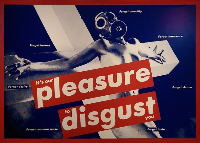 Barbara Kruger (Born Newark, New Jersey, 1945) 'Untitled (It's our pleasure to disgust you)' 1991