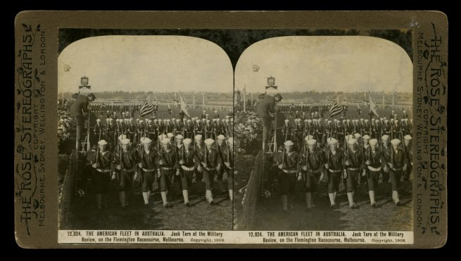 The Rose Stereographs. 'Jack Tars at the Military Review, on the Flemington Racecourse, Melbourne' 1908