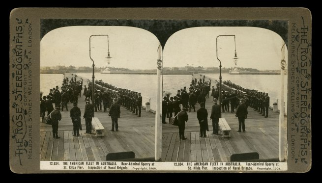 The Rose Stereographs. 'Rear-Admiral Sperry at St. Kilda Pier. Inspection of Naval Brigade' 1908