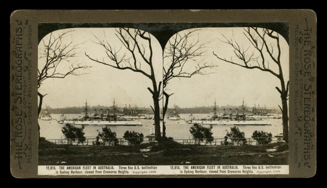 The Rose Stereographs. 'Three fine U.S. battleships in Sydney Harbour, viewed from Cremorne Heights' 1908