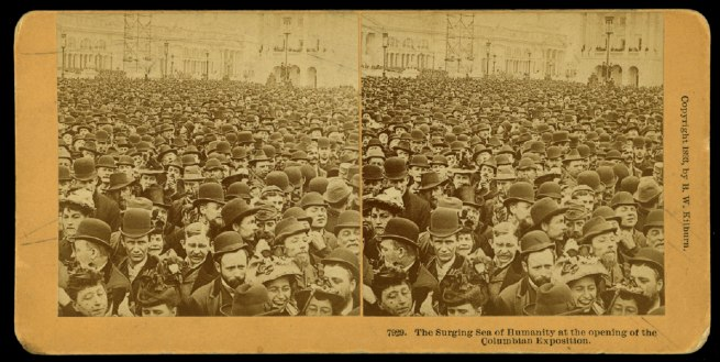 B.W. Kilburn. 'The Surging Sea of Humanity at the Opening of the Columbian Exposition, Chicago' 1893