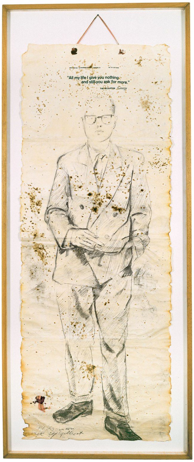 Gilbert & George 'ALL MY LIFE I GIVE YOU NOTHING AND STILL YOU ASK FOR MORE' 1970 (George)