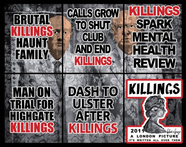 Gilbert & George. 'KILLERS STRAIGHT' 2011