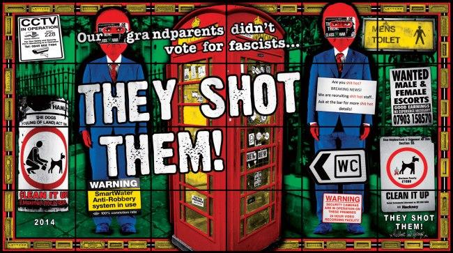 Gilbert & George. 'THEY SHOT THEM!' 2014