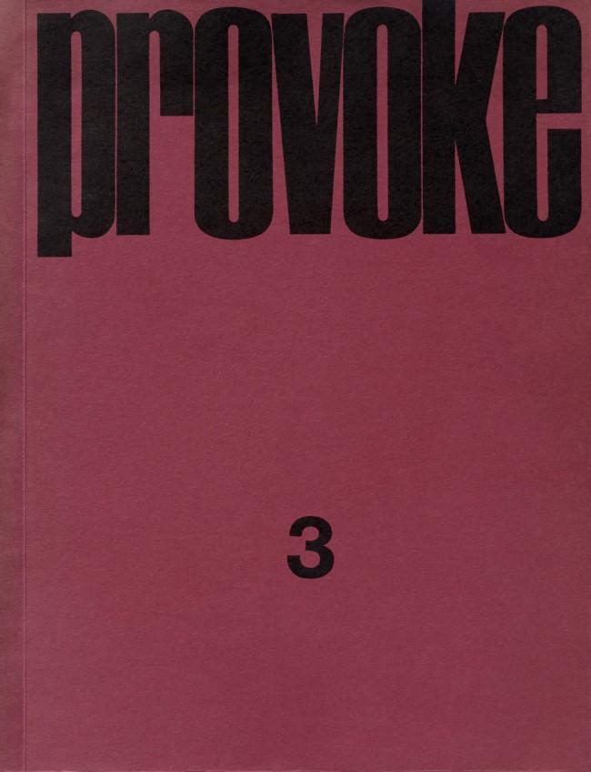 Daido Moriyama, Takuma Nakahira, Okada Takahiko, Yukata Takanashi, Kōji Taki. 'Provoke 3' cover, 1969