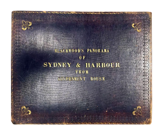 William Blackwood (1824 - 1897) 'Panorama of Sydney & Harbour from Government House' 1858 front cover