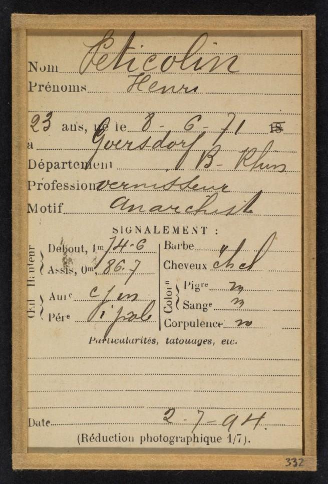 Alphonse Bertillon (French, 1853 - 1914) 'Peticolin. Henri. 23 ans, nŽ le 8/6/71 ˆGoersdorf (Bas-Rhin). Vernisseur. Anarchiste. 2/7/94' 1894 (verso)