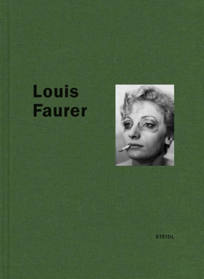 'Louis Faurer' Steidl Verlag