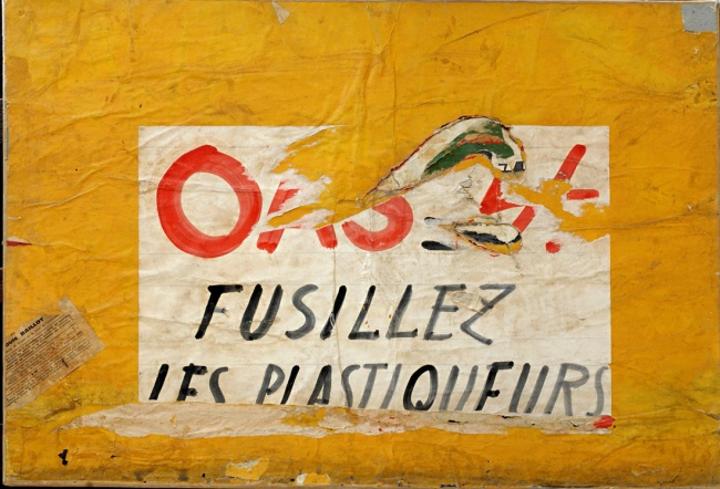 Raymond Hains. 'OAS. Fusillez les plastiqueurs (OAS. Shoot the bombers)' 1961