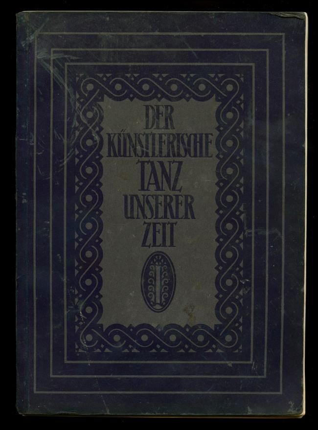 Hermann and Marianne Aubel(authors) Karl Robert Langewiesche (publisher) 'Der Kunstlerische Tanz Unserer Zeit [The Artistic Dance of Our Time]' 1928