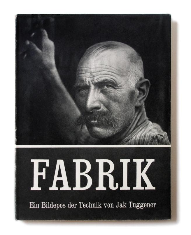 Jakob Tuggener (1904-1988) 'Fabrik' (book cover) 1943