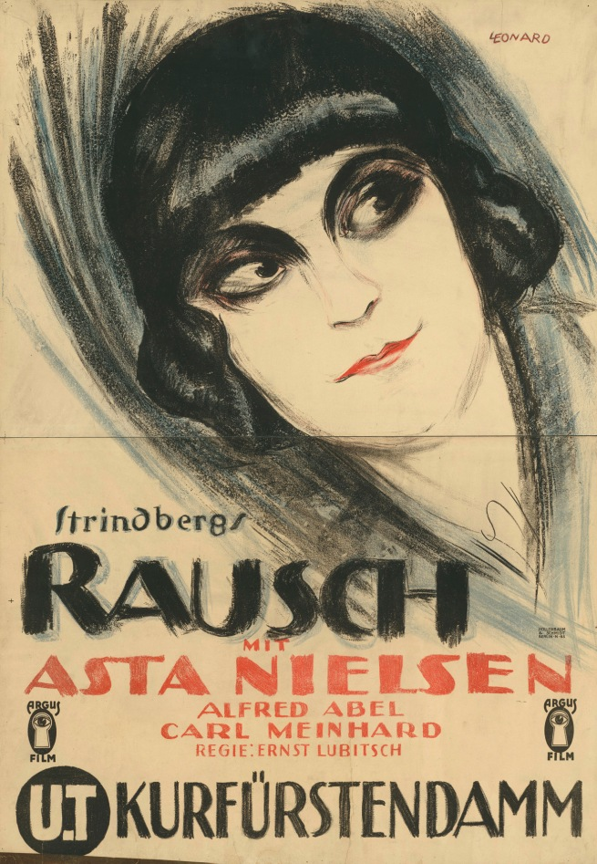 "Robert L. Leonard. '""Strindberg's intoxication"" with Asta Nielsen' 1.8.1919"