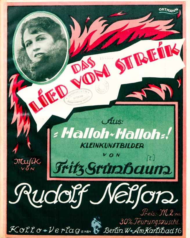 Wolfgang Ortmann(1885-1967) 'Song from the Strike from Halloh! Halloh!' Berlin 1919