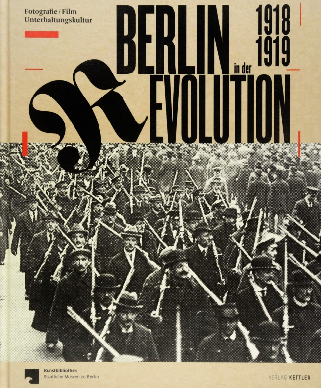 'Berlin in the revolution 1918/19' catalogue cover