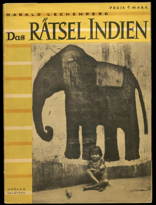 Harald Lechenper. 'Das Rätsel Indien' [The Indian Puzzle] 1935