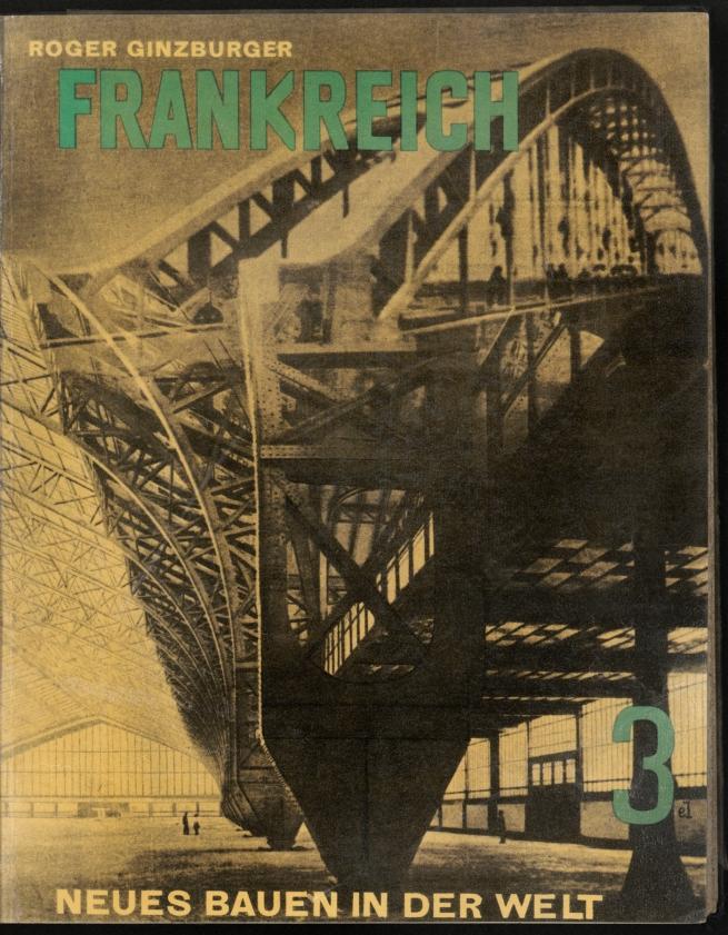 Bucheinband zu 'Roger Ginsburger: Frankreich. Die Entwicklung der neuen Ideen nach Konstruktion und Form' 1930
