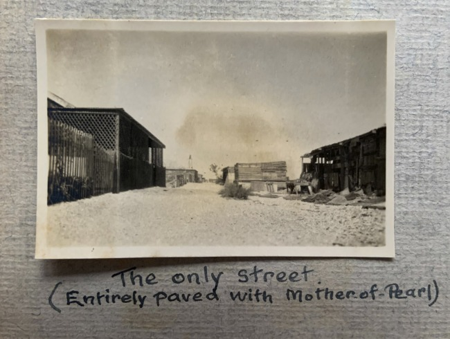 """""""The only street (Entirely paved of Mother of Pearl),"""" 1923 in John """"Jack"""" Riverstone Faviell 1922-1933 photo album"""