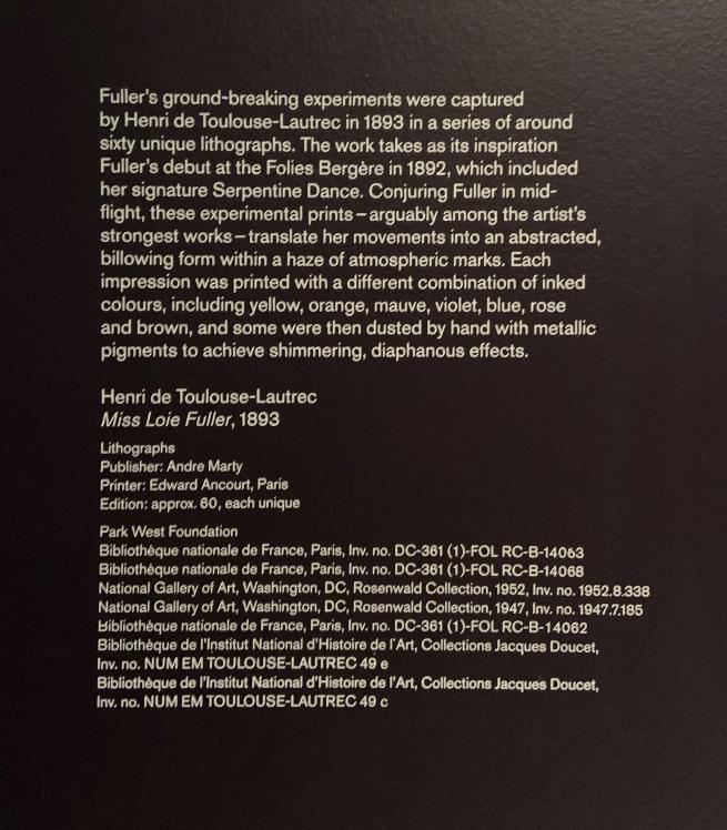 Henri de Toulouse-Lautrec. 'Miss Loïe Fuller' 1893 wall text