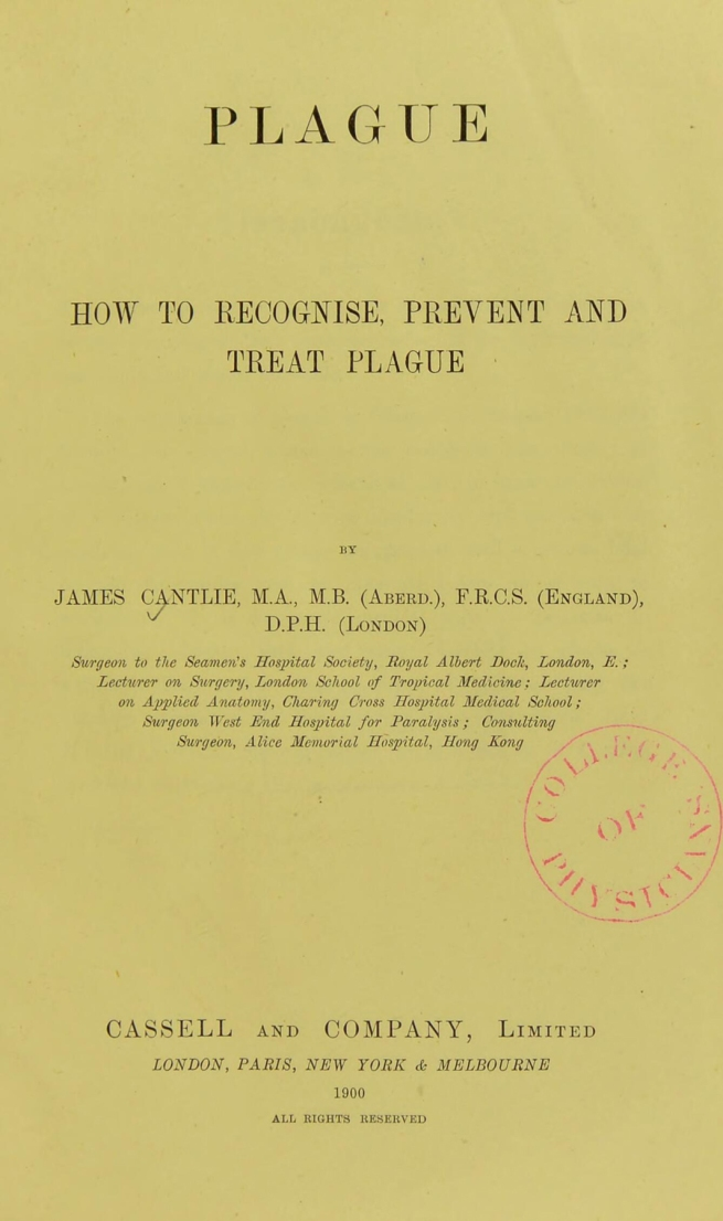 James Cantlie. 'How To Recognise, Prevent and Treat Plague' 1900