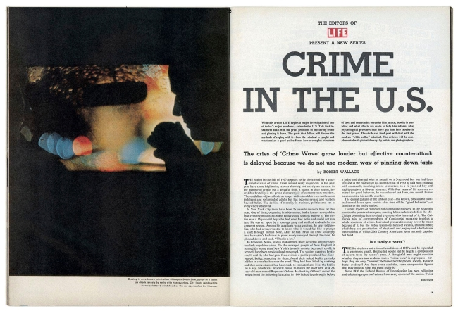 "Robert Wallace. ""Crime in the U.S."" LIFE magazine, September 9, 1957, pp. 46-47."