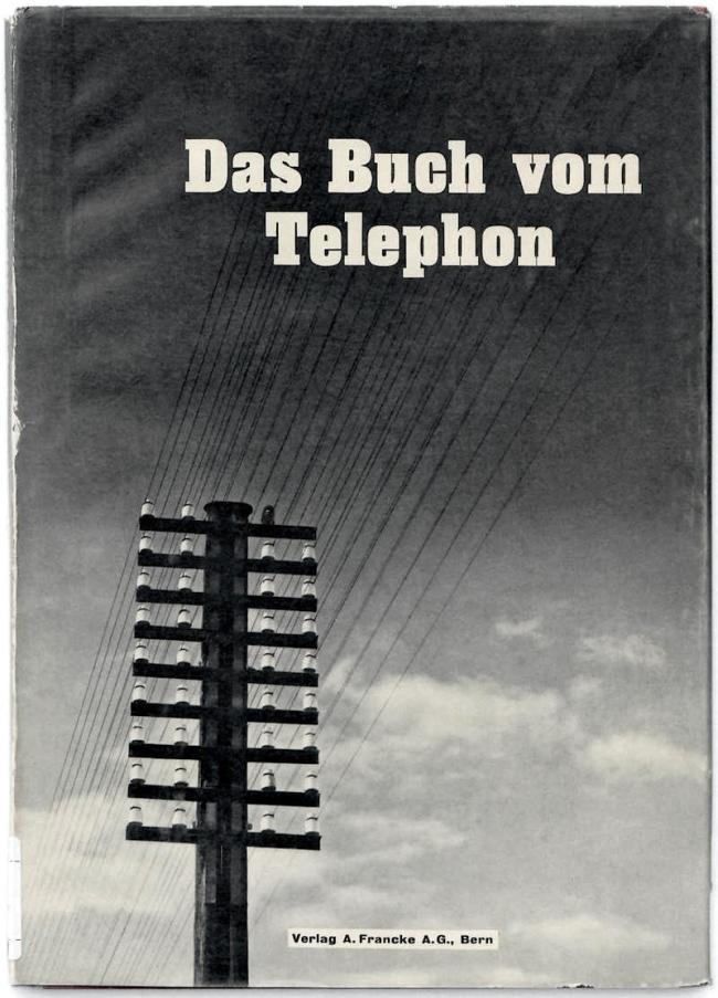 Ernst A. Heiniger. 'Das Buch vom Telephon'