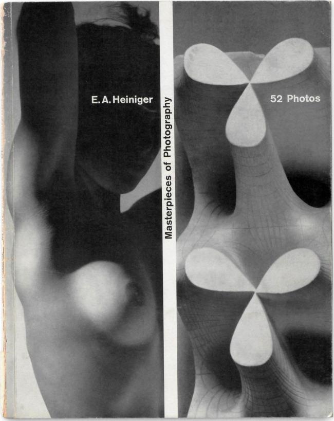 Ernst A. Heiniger. 'Masterpieces of Photography'1952